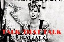 Noul single Rihanna - Talk That Talk (feat. Jay- Z)