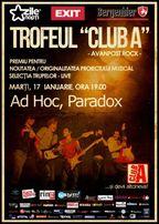 Trofeul Club A- Avanpost Rock- Selectie LIVE: Ad Hoc, Paradox