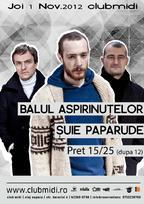Suie Paparude la Balul Aspirinutelor @Club Midi!