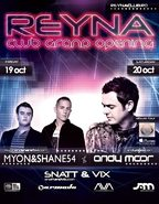 Reyna Club Opening Weekend - Myon & Shane54 si Andy Moor!