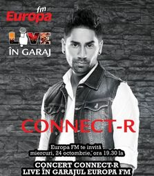 Concert Connect-R in Garajul Europa FM