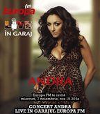 Concert Andra in Garajul Europa FM