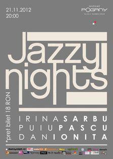 Jazzy Nights @Madame Pogany