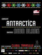 Concert Antarctica si Aeon Blank la Clubul Taranului!