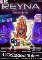 SAM DIVINE party @Reyna Club!