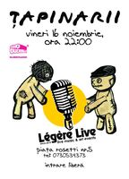 Concert Tapinarii @Legere Live