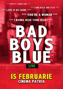 BAD BOYS BLUE – Concert de Ziua Indragostitilor