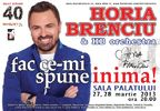 Horia Brenciu - Fac ce-mi spune inima - 2013!