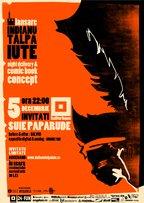 Lansare Indianu' Talpa Iute - Concert Suie Paparude @ Kulturhaus