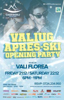 VALIUG APRES SKI - Opening Party