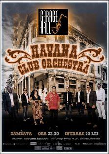 Havana Club Orchestra in Garage Hall!
