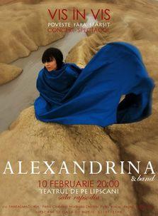 Concert-spectacol ALEXANDRINA & Band - VIS IN VIS
