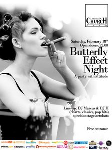 Butterfly Effect Night Party in the Silver Church