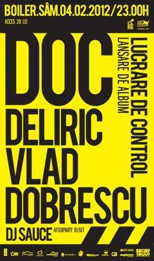 DOC, Deliric si Vlad Dobrescu aka CTC @Boiler