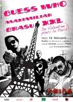 Guess Who, Grasu XXL si Maximilian te trimit la Paris!
