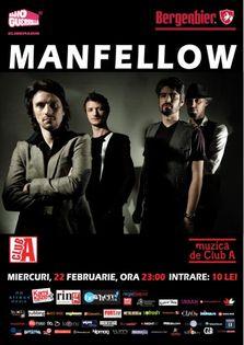 Concert Manfellow. Muzica de Club A!
