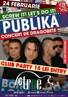 Concert de Dragobete - Publika in True Club