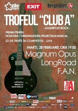 Trofeul Club A - Avanpost Rock:concert Magnum Opus, LongRoad, F.A.N.