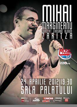 Concert Mihai Margineanu la Sala Palatului – lansare album Zaritza