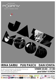 Jazz Mood @Madame Pogany