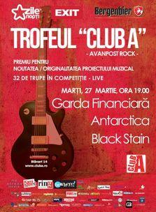 Trofeul Club A - Concerte Garda Financiara, Antarctica si Black Stain