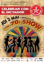 Celebrar con El Dictador - The 70's Show
