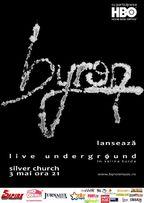 byron turneu de promovare Live Underground. Parteneriat cu Empire Video Production