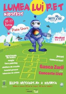 Lumea lui P*ET – KidsFest: primul festival din Romania dedicat exclusiv copiilor!
