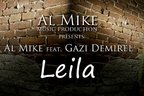 Al Mike feat Gazi Demirel - Leila (single nou)
