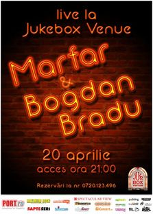 Concert Marfar si Bogdan Bradu in Jukebox Venue!