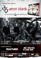 Concert lansare album Aeon Blank in Wings Club