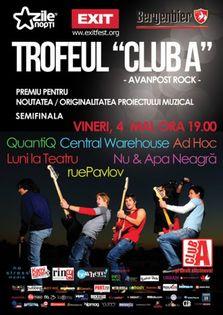 Trofeul Club A - Avanpost Rock - Semifinala!