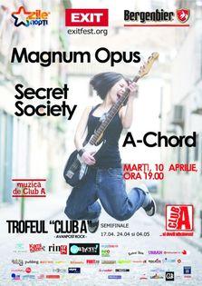 Trofeul Avanpost Rock - Magnum Opus, Secret Society, A-Chord concert live!