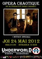 Concert Opera Chaotique in Underworld Club!