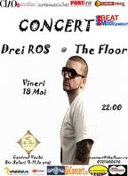 Concert Drei Ros in The Floor la Bucuresti