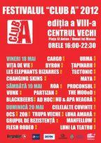 Festivalul Club A 2012 in Centrul Vechi la Hanul lui Manuc