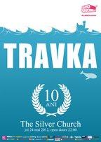 Concert Travka - Aniversare 10 ani in The Silver Church