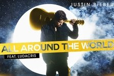 Justin Bieber feat Ludacris - All Around The World (single nou)