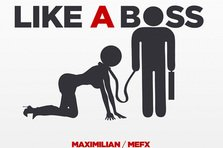 Maximilian feat Mefx - Like a Boss (premiera single nou)