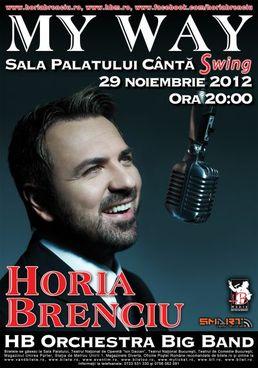 Horia Brenciu - MY WAY, un concert-eveniment la Sala Palatului