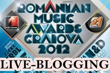 Live blogging- Romanian Music Awards 2012