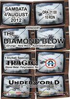 Concert The Diamond Blow si Tragic in Underworld!