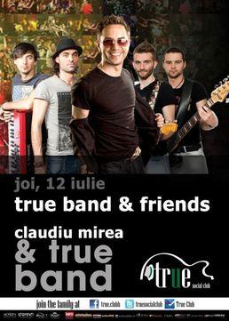 True Band & Friends with Claudiu Mirea in True Club