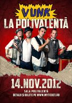 VUNK LA POLIVALENTA! - concert in noiembrie 2012