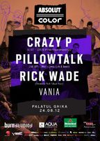 COLOR party: Crazy P, Pillowtalk, Rick Wade @Palatul Ghika