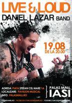 Concert Daniel Lazar la Pavilionul Muzical din Iasi