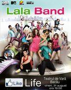 Lala Band – concert Like Life la Bacau!
