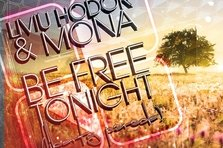 Liviu Hodor & Mona - Be Free (single nou)