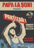 Concert Partizan in Vama Veche la Papa La Soni