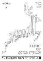 FOUCHAT, OV, VICTOR STANCOV @Madame Pogany